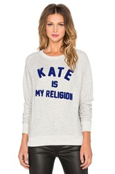 Eleven Paris Kate Is My Religion Pullover Light Gray
