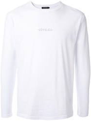 Loveless Long Sleeved T Shirt White