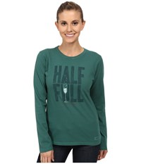 Life Is Good Crusher Long Sleeve Tee Half Full Champagne Hunter Green Women's Long Sleeve Pullover Blue