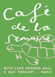 Semaine Luke Edward Hall X Cafe De La Signed Artist Print Tobias The Tortoise Green Edition Of 50