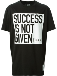 Ejxiii 'Success In Not Given Chy ' T Shirt