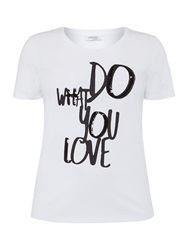 Persona Valletto Do What You Love T Shirt White