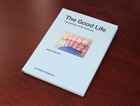 The Good Life Perceptions Of The Ordinary By Lars Muller Oen Shop
