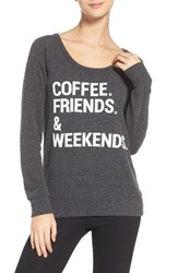 Chaser Women's Coffee Friends And Weekends Lounge Pullover