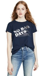 Mother The Boxie Goodie Goodie Tee No Bad Days