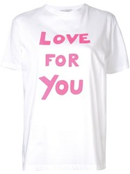 Bella Freud Love For You T Shirt White