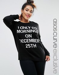 Asos Curve 'I Only Do Morning's On The 25Th Of December' Christmas Jumper With Pom Poms Black