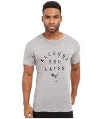 Kinetix Alcohol You Later Tee Grey Black Out Men's T Shirt Gray