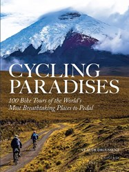 Rizzoli Multicoloured Cycling Paradises 100 Bike Tours Of The World's