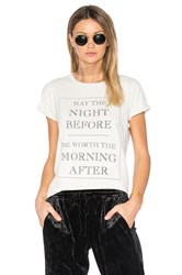 Wildfox Couture Worth It Tee Ivory