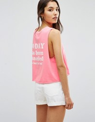 Wildfox Couture Today Has Been Cancelled Sleeveless T Shirt Neon Sign Pink