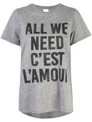 Cinq A Sept All We Need Is Love T Shirt Grey
