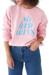 Ban.Do Ban. Do No Bad Days Raglan Sweatshirt Pink