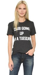 Private Party Club Going Up On A Tuesday Tee Black