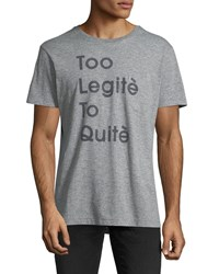 Sol Angeles Too Legit Graphic T Shirt Gray