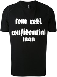 Tom Rebl Slogan T Shirt Men Cotton Xxl Black