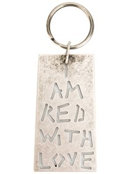 Ann Demeulemeester I Am Red With Love Keyring Metallic