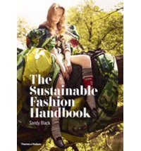 The Sustainable Fashion Handbook Paperback Sandy Black Hilary Alexander 9780500290569