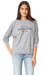 Wildfox Couture Official Hangover Sweatshirt Heather Burnout