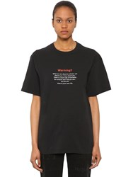 Vetements Oversize Warning Cotton Jersey T Shirt Black