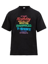 Vetements Birthday Slogan Jersey T Shirt Black Multi