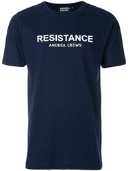 Andrea Crews Slogan Print T Shirt Blue