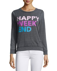 Chaser Happy Weekend Graphic Sweatshirt Black