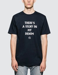 Denim By Vanquish And Fragment There Is A Story S S T Shirt