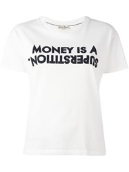 Each X Other 'Money Is A Superstition' T Shirt White