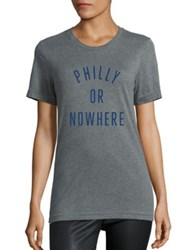 Knowlita Philly Or Nowhere Cotton Graphic Tee Grey