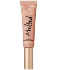 Too Faced Melted Liquified Long Wear Lipstick Melted Sugar