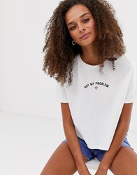 New Look Not My Problem Boxy Crop Tee In White